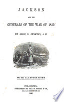 Jackson and the Generals of the War of 1812 Book PDF