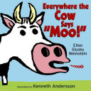 """Everywhere the Cow Says """"Moo!"""""""
