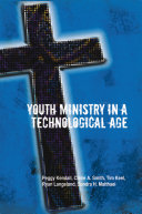 Youth Ministry in a Technological Age Pdf/ePub eBook