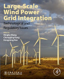 Large-Scale Wind Power Grid Integration