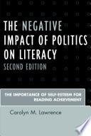 The Negative Impact of Politics on Literacy