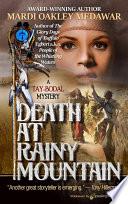 Death at Rainy Mountain
