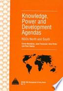 Knowledge, Power and Development Agendas