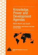 Knowledge  Power and Development Agendas
