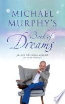 Michael Murphy S Book Of Dreams