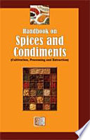 """Handbook on Spices and Condiments (Cultivation, Processing and Extraction)"" by H. Panda"