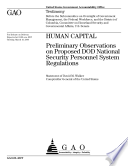 Human capital preliminary observations on proposed DOD National Security Personnel System regulations Book PDF