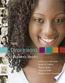 """New Dimensions In Women's Health"" by Linda Alexander, Judith LaRosa, Helaine Bader, Susan Garfield"