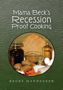 Mama Beck s Recession Proof Cooking