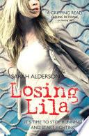 Losing Lila