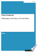 Marketing in the Times of Social Media