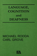 Language  Cognition  and Deafness
