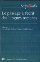 Le Passage à l'écrit des langues romanes