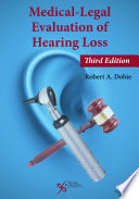 Medical Legal Evaluation Of Hearing Loss Third Edition Book PDF
