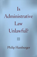 Is Administrative Law Unlawful