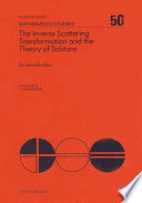 The Inverse Scattering Transformation and The Theory of Solitons