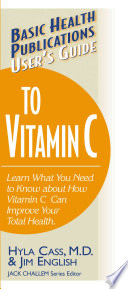 User's Guide to Vitamin C