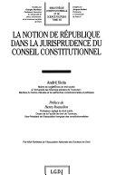 La notion de république dans la jurisprudence du Conseil constitutionnel