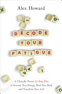 Decode Your Fatigue