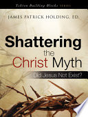 Shattering the Christ Myth