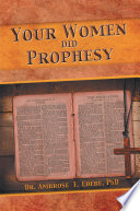 Your Women Did Prophesy Book