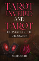 Tarot Unveiled AND Tarot Ultimate Guide  2 Books IN 1