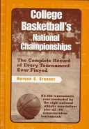 College basketball's national championships: the complete ...