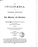 The Cyclopaedia  Or  an Universal Dictionary of Arts  Sciences  and Literature
