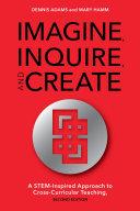 Imagine, Inquire, and Create Pdf/ePub eBook
