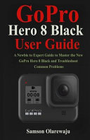 GoPro Hero 8 Black User Guide