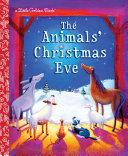 The Animals  Christmas Eve