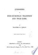 Curiosities of Indo-European Tradition and Folk-lore