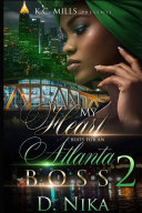 My Heart Beats for an Atlanta Boss 2