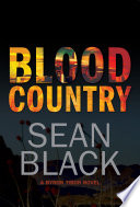 Blood Country  The Second Byron Tibor Thriller