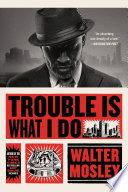 Trouble Is What I Do Book PDF