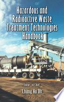 Hazardous And Radioactive Waste Treatment Technologies Handbook Book PDF