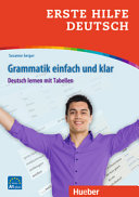 Erste Hilfe Deutsch - Grammatik einfach und klar