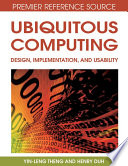 Ubiquitous Computing  Design  Implementation and Usability