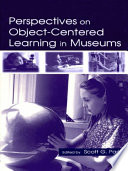 Perspectives on Object Centered Learning in Museums