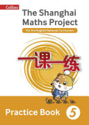 Shanghai Maths - Shanghai Maths Workbook Year 5