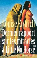 Dernier Rapport sur les miracles à Little No Horse Pdf/ePub eBook