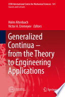 Generalized Continua   from the Theory to Engineering Applications Book