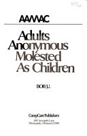 Adults Anonymous Molested as Children Book