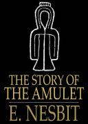 The Story of the Amulet ebook