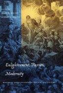 Pdf Enlightenment, Passion, Modernity