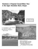 Simulation of regional ground water flow in the upper Deschutes basin  Oregon