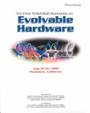 Proceedings of the First NASA/DoD Workshop on Evolvable Hardware