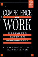 Competence at Work Models for Superior Performance