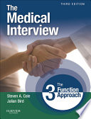 """""""The Medical Interview E-Book: The Three Function Approach"""" by Steven A. Cole, Julian Bird"""