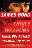 James Bond, Choice of Weapons
